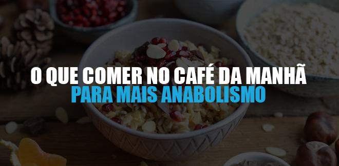 CAFÉ DA MANHÃ HIPERTROFIA