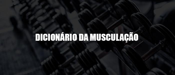 dicionário musculação