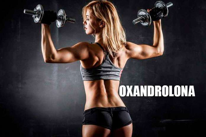 oxandrolona para mulheres guia completo