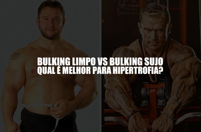 BULKING SUJO VS LIMPO